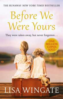 Lisa Wingate: Before We Were Yours, Buch
