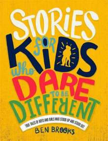 Ben Brooks: Stories for Kids Who Dare to be Different, Buch
