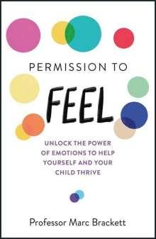 Marc Brackett: Permission to Feel, Buch
