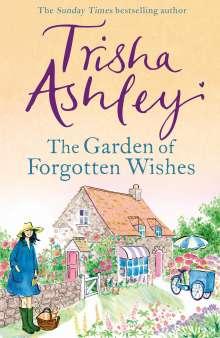 Trisha Ashley: The Garden of Forgotten Wishes, Buch