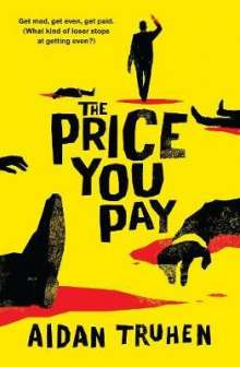 Aidan Truhen: The Price You Pay, Buch