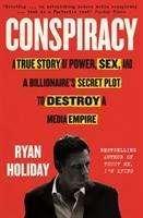 Ryan Holiday: Conspiracy, Buch