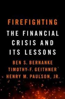 Ben S. Bernanke: Firefighting, Buch