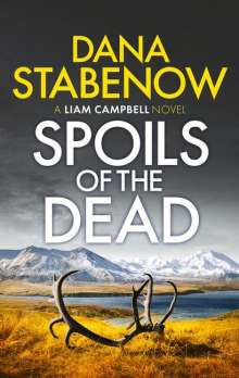 Dana Stabenow: Spoils of the Dead, Volume 5, Buch