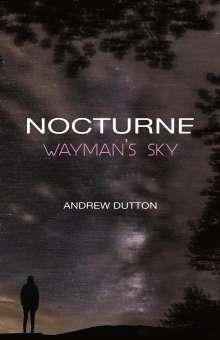 Andrew Dutton: Nocturne, Buch