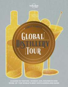 Lonely Planet's Global Distillery Tour, Buch