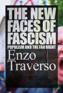 Enzo Traverso: The New Faces of Fascism, Buch