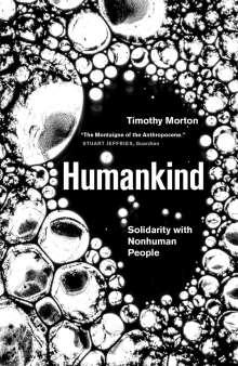 Timothy Morton: Humankind, Buch