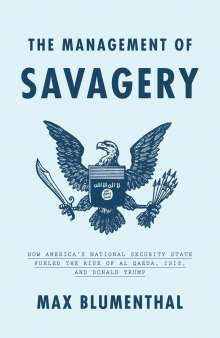 Max Blumenthal: The Management of Savagery, Buch