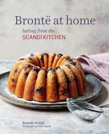 Brontë Aurell: Brontë's Favourite Bakes from the Scandikitchen, Buch