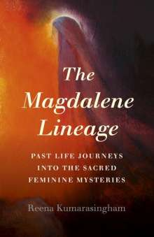 Reena Kumarasingham: Magdalene Lineage, The, Buch