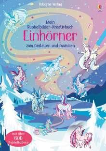 Felicity Brooks: Mein Rubbelbilder-Kreativbuch: Einhörner, Buch