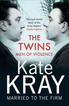 Kate Kray: The Twins - Men of Violence, Buch