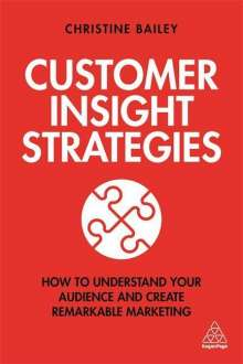 Christine Bailey: Customer Insight Strategies, Buch