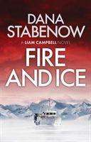 Dana Stabenow: Fire and Ice, Buch