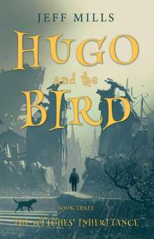 Jeff Mills: Hugo and the Bird, Buch