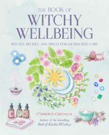 Cerridwen Greenleaf: The Book of Witchy Wellbeing, Buch