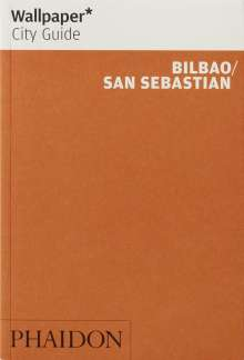 Marti Buckley: Wallpaper* City Guide Bilbao / San Sebastian, Buch