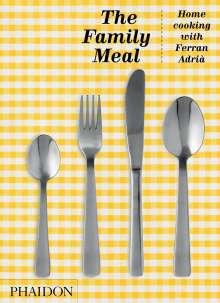 Ferran Adrià: The Family Meal, Buch