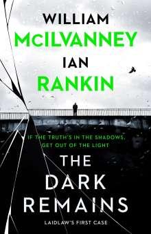 William McIlvanney: The Dark Remains, Buch