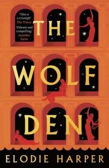 Elodie Harper: Wolf Den, Buch