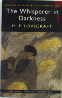 H. P. Lovecraft: The Whisperer in Darkness: Collected Stories Volume One, Buch