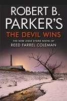 Reed Farrel Coleman: Robert B. Parker's The Devil Wins, Buch