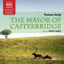 Anton Lesser: Hardy:  The Mayor Of Casterbridge, CD