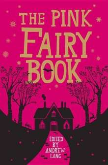 Andrew Lang: The Pink Fairy Book, Buch