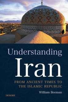 William Beeman: Understanding Iran, Buch
