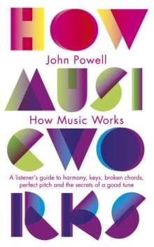 John Powell: How Music Works, Buch