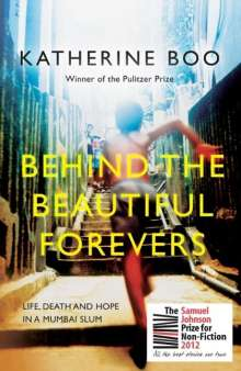 Katherine Boo: Behind the Beautiful Forevers, Buch