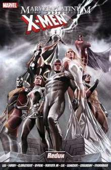 Stan Lee: Marvel Platinum: The Definitive X-men Redux, Buch