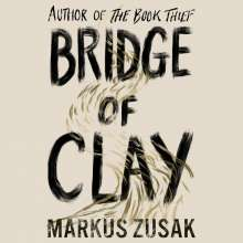 Markus Zusak: Bridge of Clay, 9 CDs