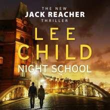 Lee Child: Night School, 4 CDs