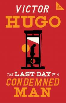 Victor Hugo: The Last Day of a Condemned Man, Buch