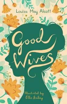 Louisa May Alcott: Good Wives, Buch