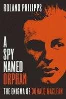 Roland Philipps: A Spy Named Orphan, Buch