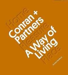 Dominic Bradbury: Conran + Partners: A Way of Living, Buch