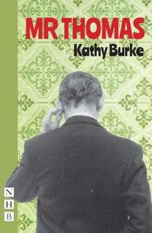 Kathy Burke: Mr Thomas, Buch