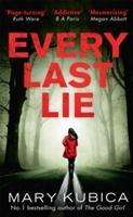 Mary Kubica: Every Last Lie, Buch