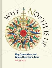 Mick Ashworth: Why North is Up, Buch