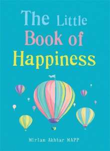 Miriam Akhtar: The Little Book of Happiness, Buch