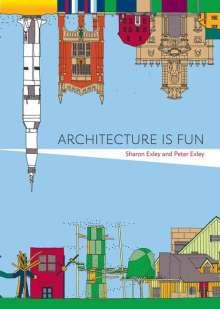 Sharon Exley: Architecture Is Fun, Buch