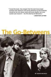 David Nichols: The Go-Betweens, Buch