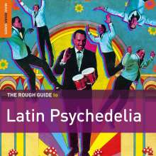 Rough Guide to Latin Psychedelia, 2 CDs
