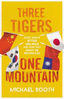 Michael Booth: Three Tigers, One Mountain, Buch