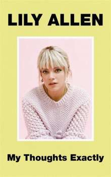 Lily Allen: My Thoughts Exactly, Buch