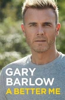 Gary Barlow: A Better Me, Buch