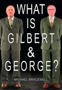 Michael Bracewell: What Is Gilbert & George?, Buch